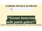Errori giudiziari e ingiusta detenzione al centro di un convegno della Camera penale di Prato